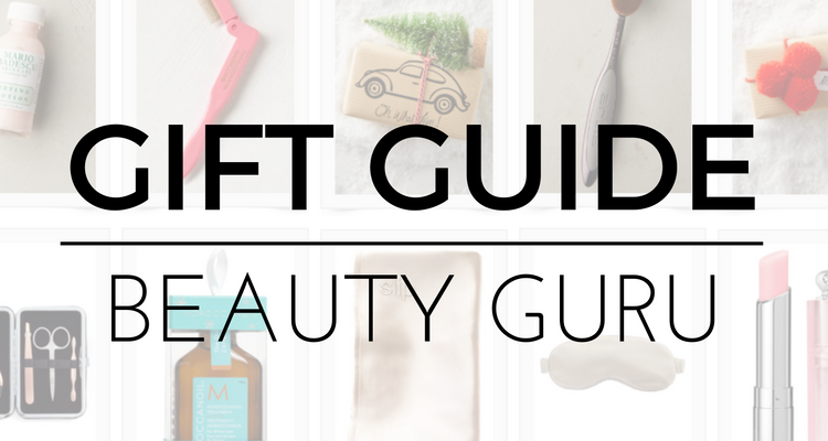 Gift Guide: Beauty Guru