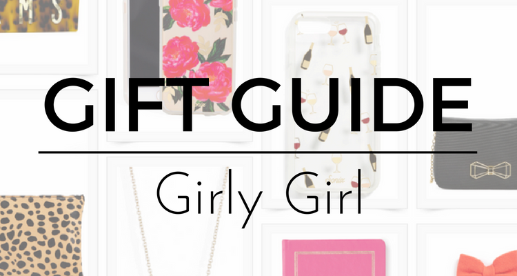 Gift Guide: Girly Girl