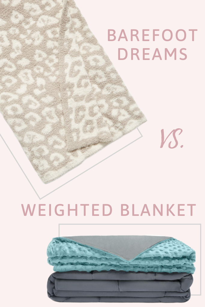Barefoot Dreams Blanket vs. Weighted Blanket
